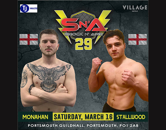 Monahan vs Stallwood added to the Shock N Awe 29 undercard on March 16th
