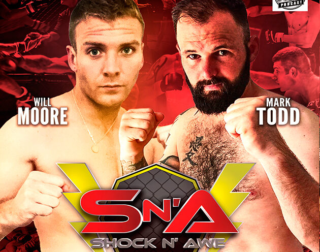 Will Moore vs Mark Todd added to the Shock N Awe 30 Prelims