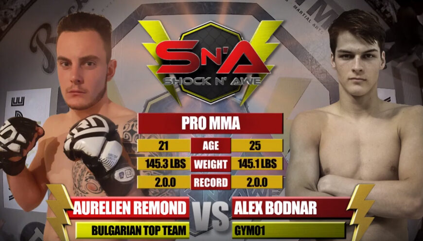 Shock N Awe 30 Free Fight: Pro MMA Aurelien Remond vs Alex Bodnar